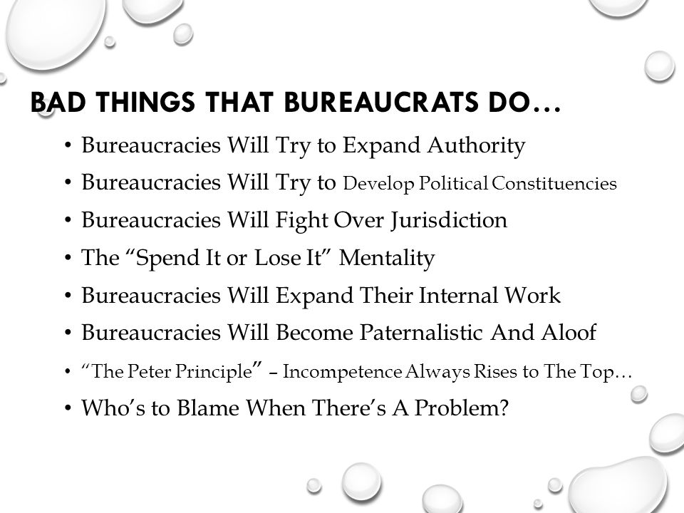 Bad Things That Bureaucrats Do…