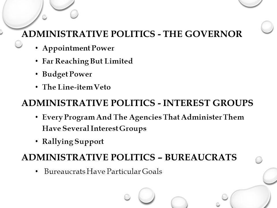 Administrative Politics - The Governor