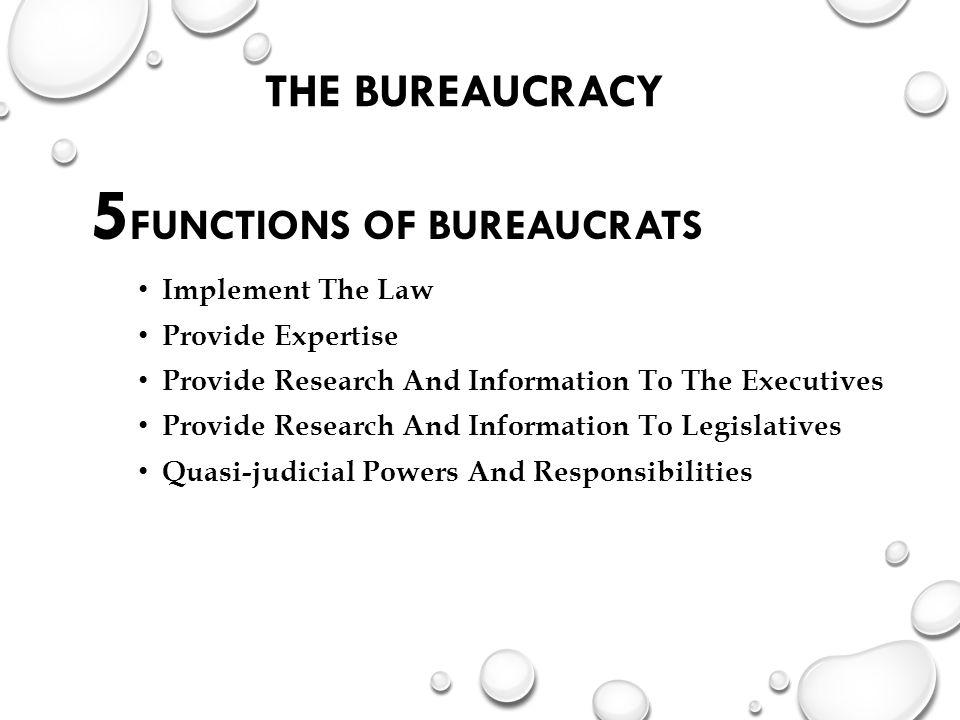5Functions of Bureaucrats