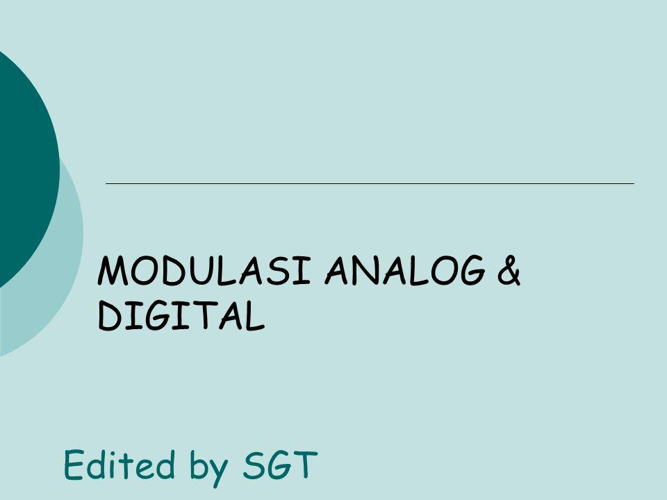 MODULASI ANALOG & DIGITAL