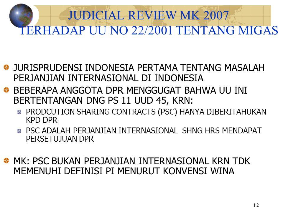 JUDICIAL REVIEW MK 2007 TERHADAP UU NO 22/2001 TENTANG MIGAS