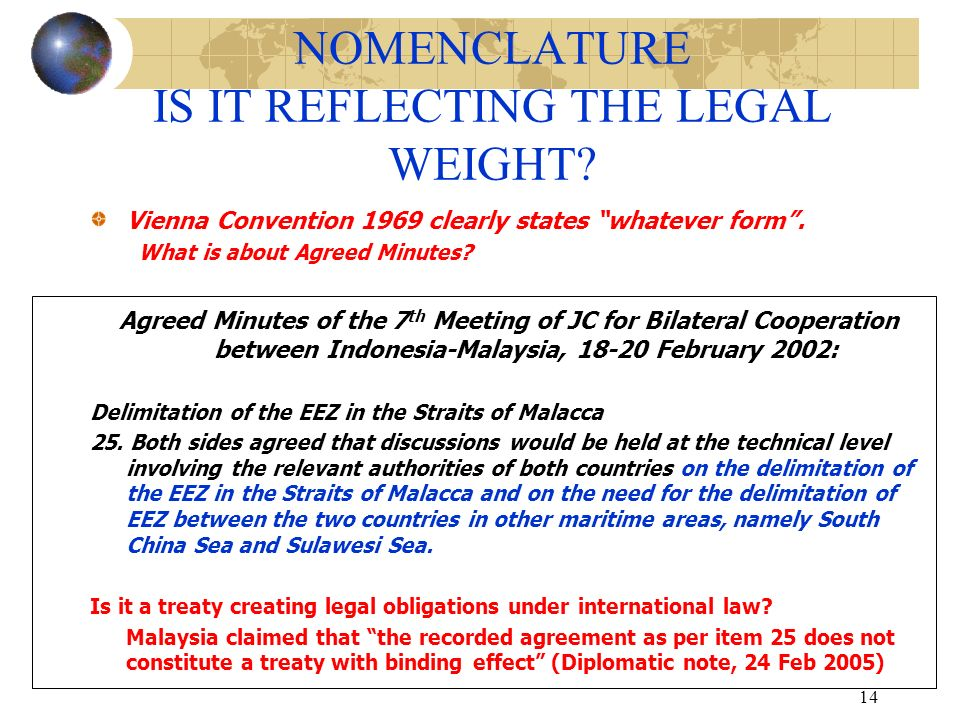 NOMENCLATURE IS IT REFLECTING THE LEGAL WEIGHT