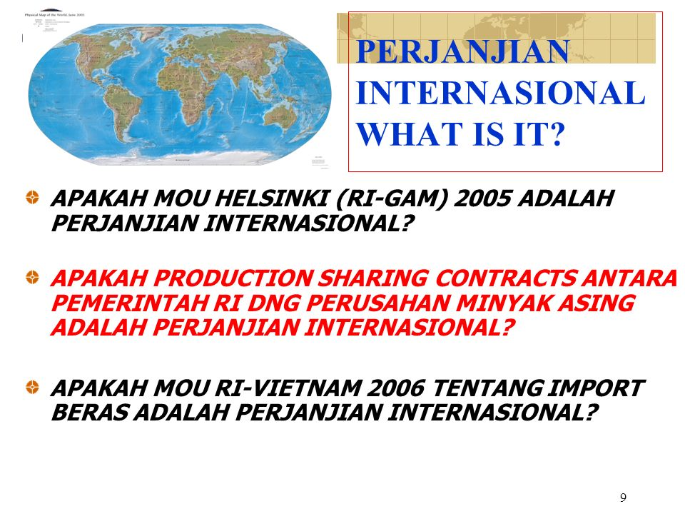 PERJANJIAN INTERNASIONAL WHAT IS IT