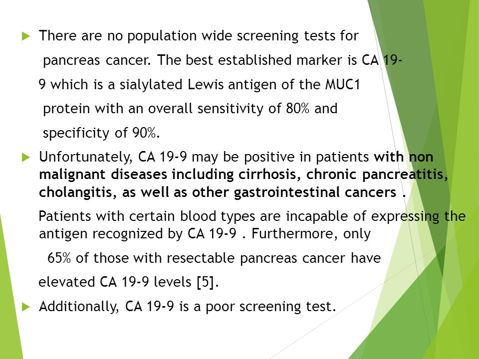 There are no population wide screening tests for