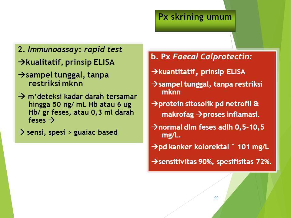 Px skrining umum 2. Immunoassay: rapid test kualitatif, prinsip ELISA