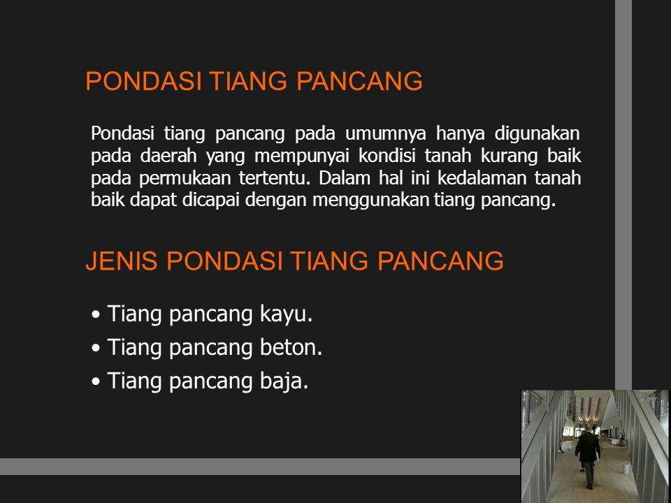 JENIS PONDASI TIANG PANCANG