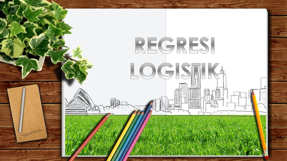 REGRESI LOGISTIK