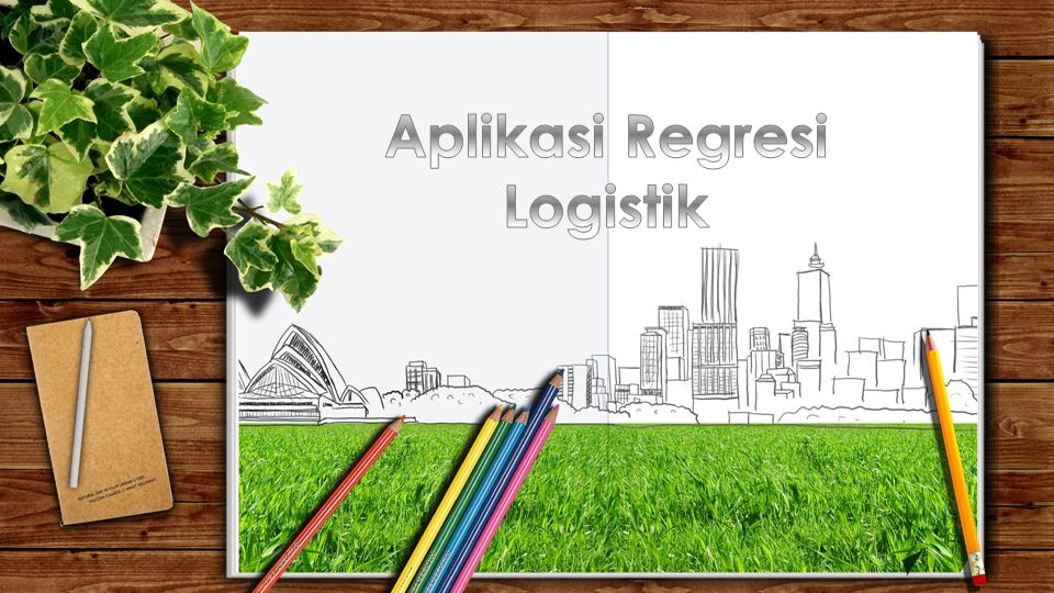 Aplikasi Regresi Logistik