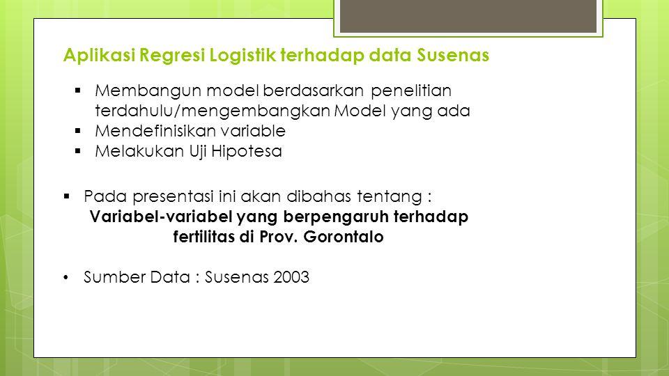 Aplikasi Regresi Logistik terhadap data Susenas