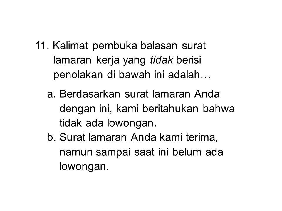 11. Kalimat pembuka balasan surat