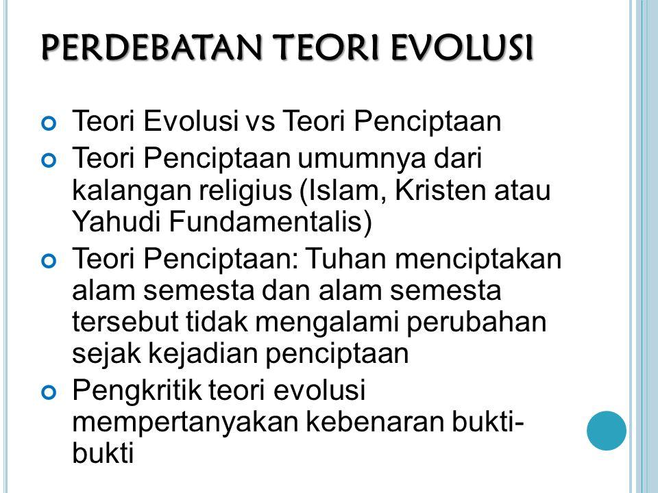 PERDEBATAN TEORI EVOLUSI
