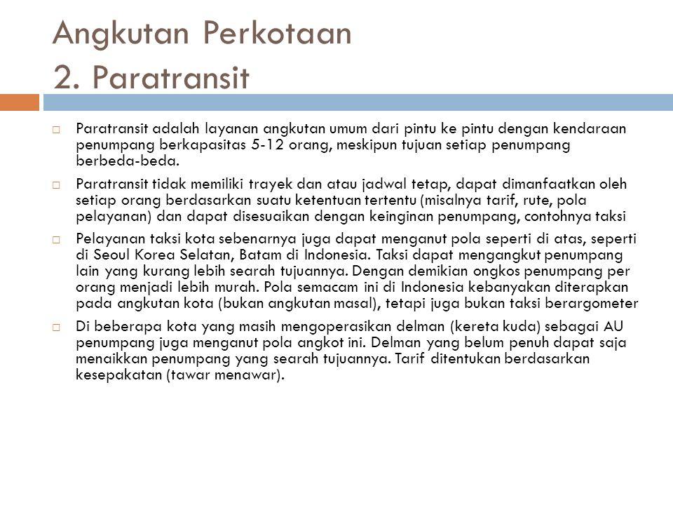 Angkutan Perkotaan 2. Paratransit