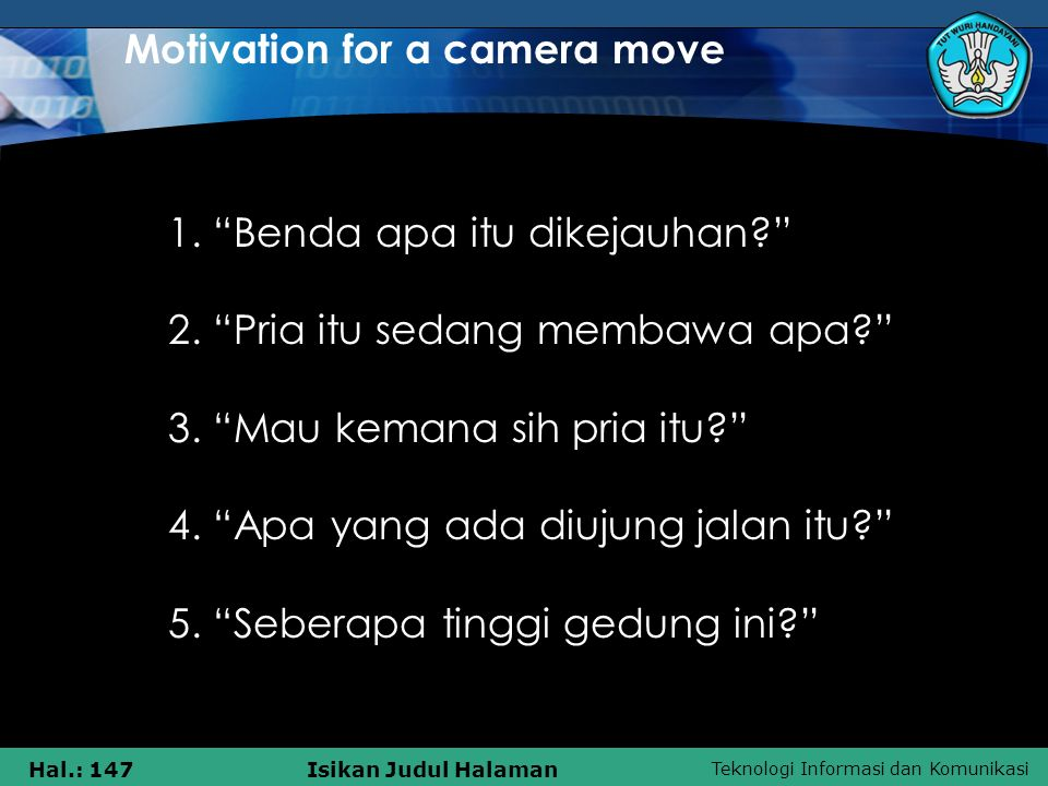 Motivation for a camera move