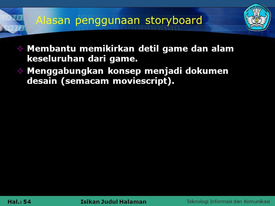 Alasan penggunaan storyboard