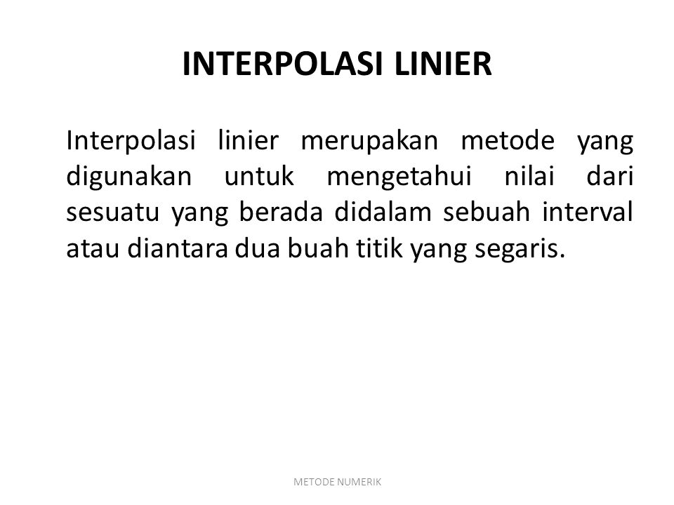 INTERPOLASI LINIER