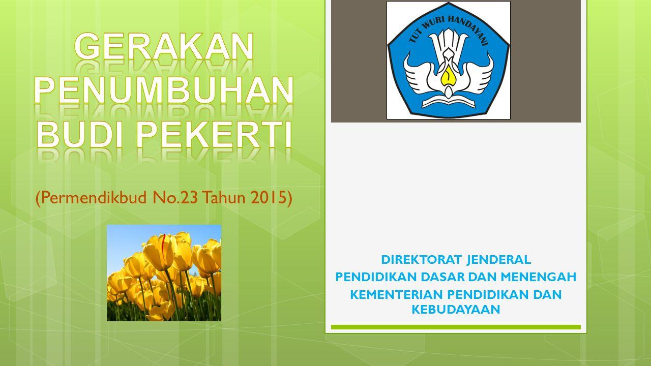 (Permendikbud No.23 Tahun 2015)