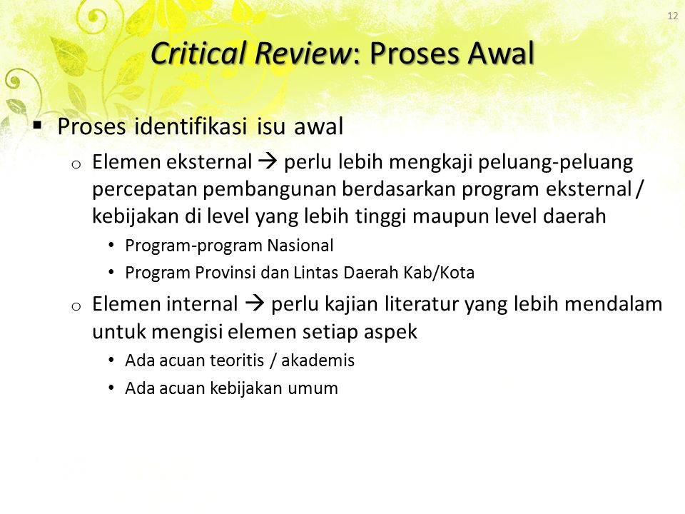 Critical Review: Proses Awal