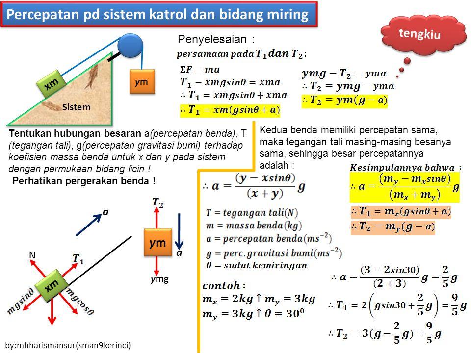 Percepatan pd sistem katrol dan bidang miring