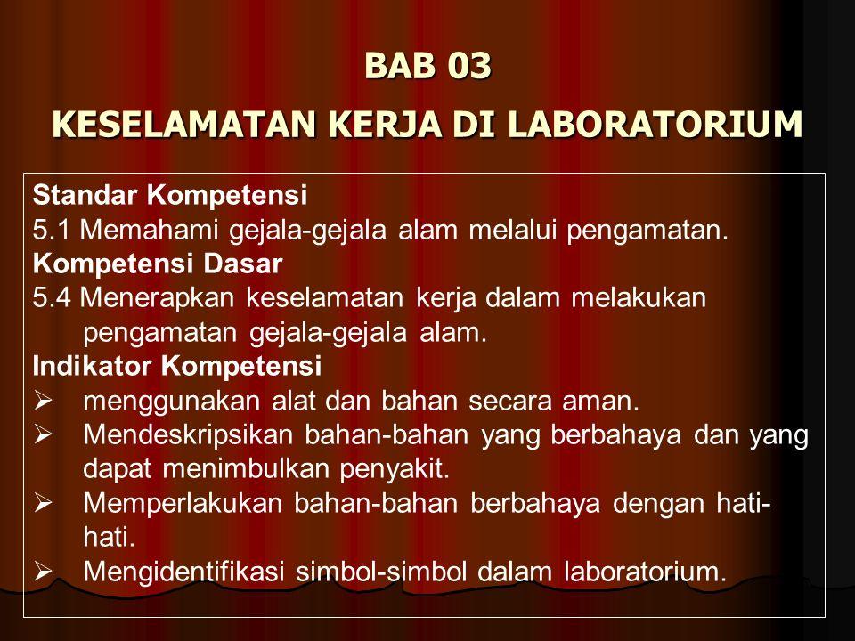 BAB 03 KESELAMATAN KERJA DI LABORATORIUM