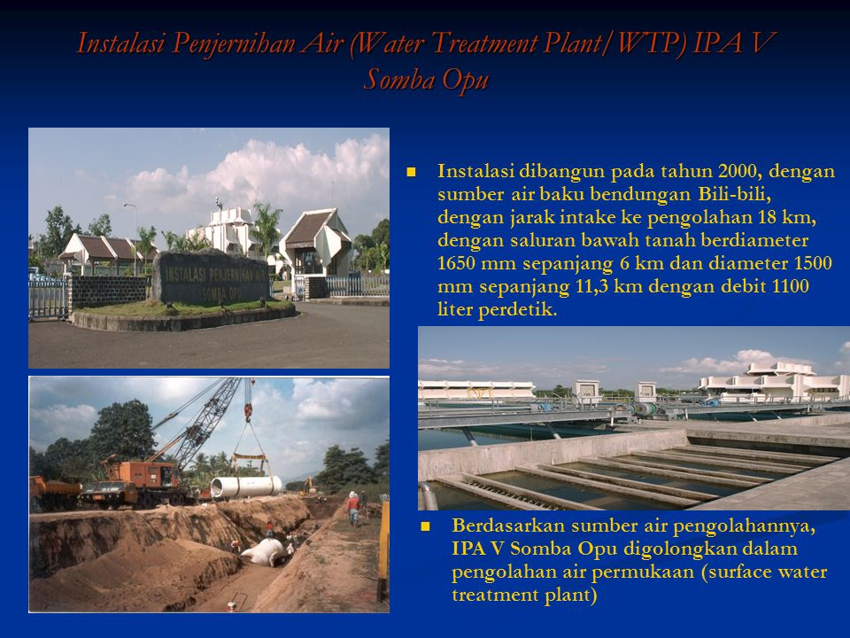 Instalasi Penjernihan Air (Water Treatment Plant/WTP) IPA V Somba Opu