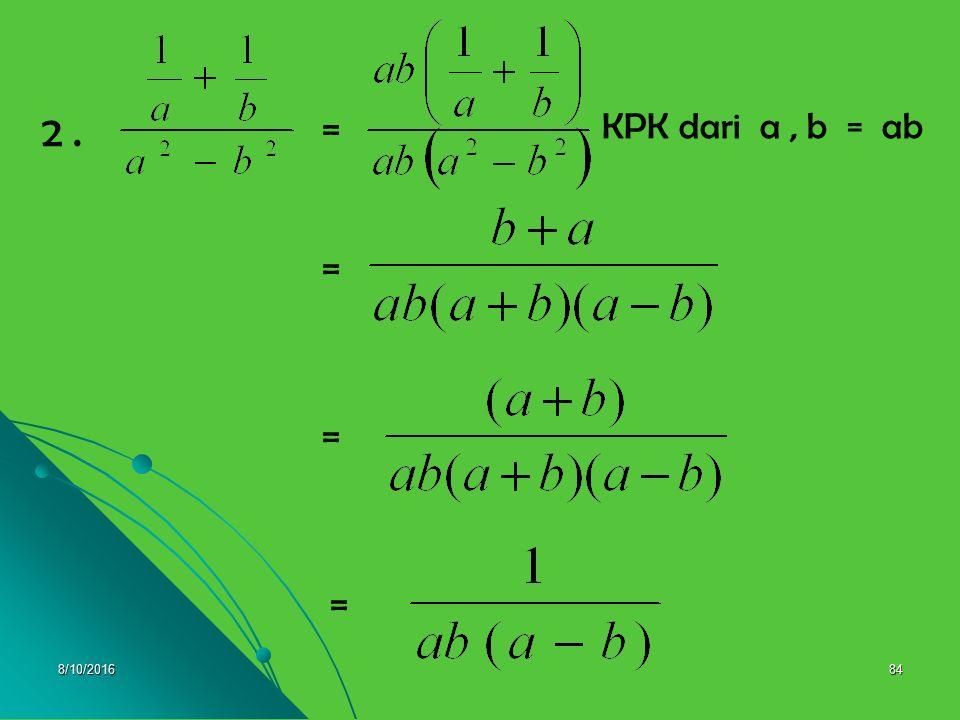 2 . = KPK dari a , b = ab = = = 4/28/2017