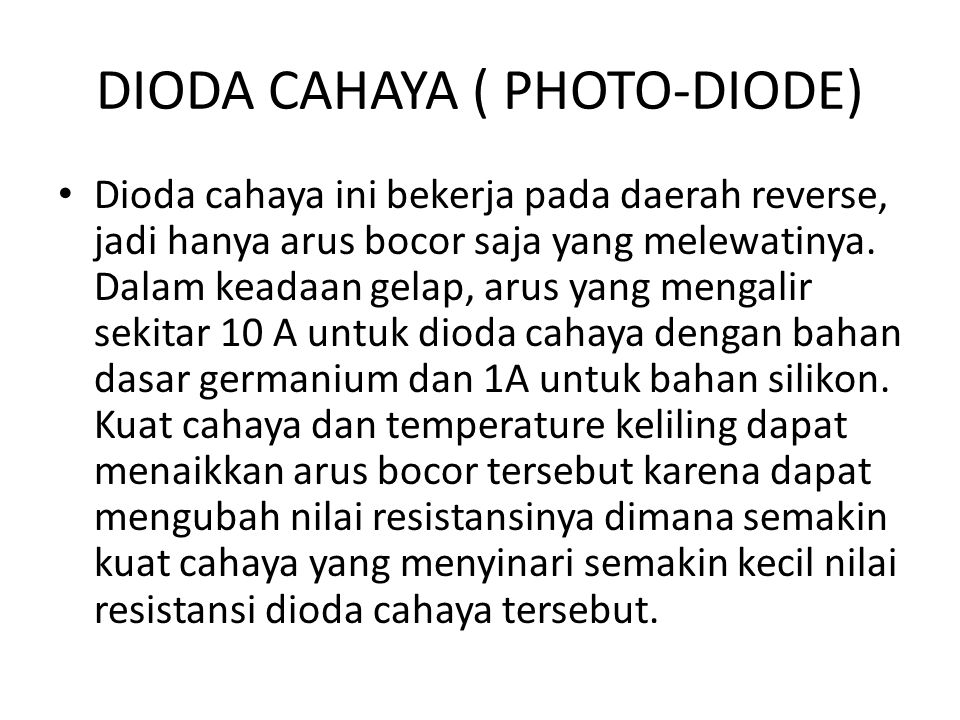 DIODA CAHAYA ( PHOTO-DIODE)