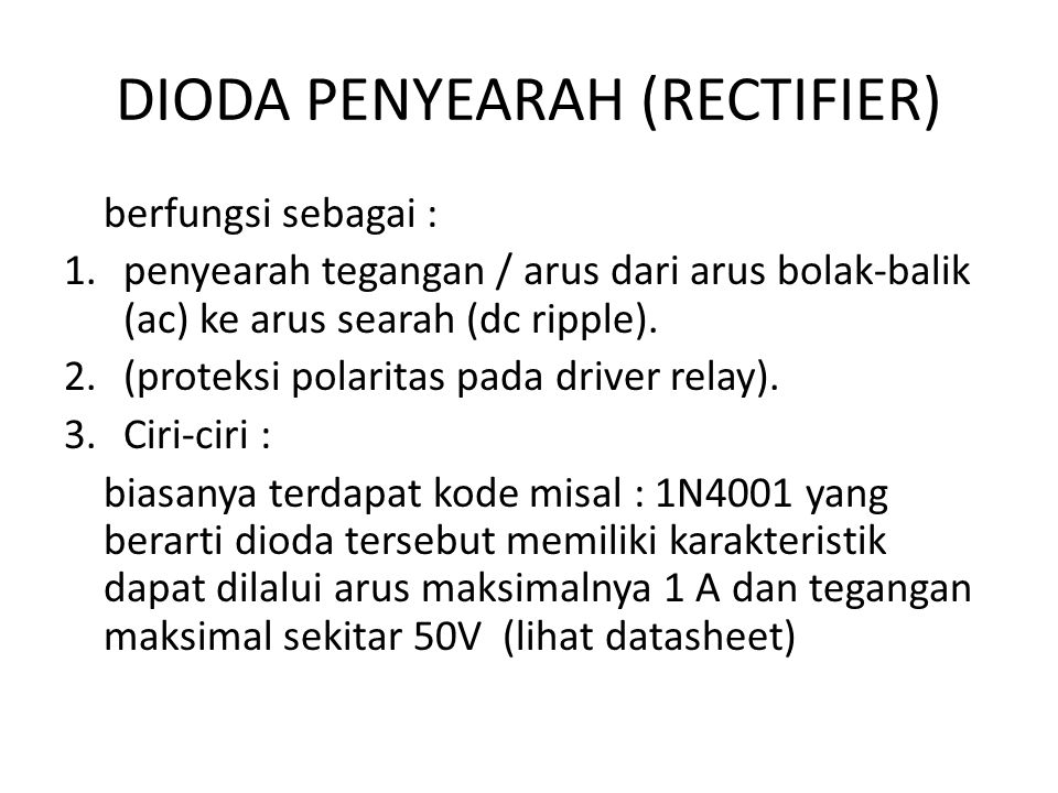 DIODA PENYEARAH (RECTIFIER)