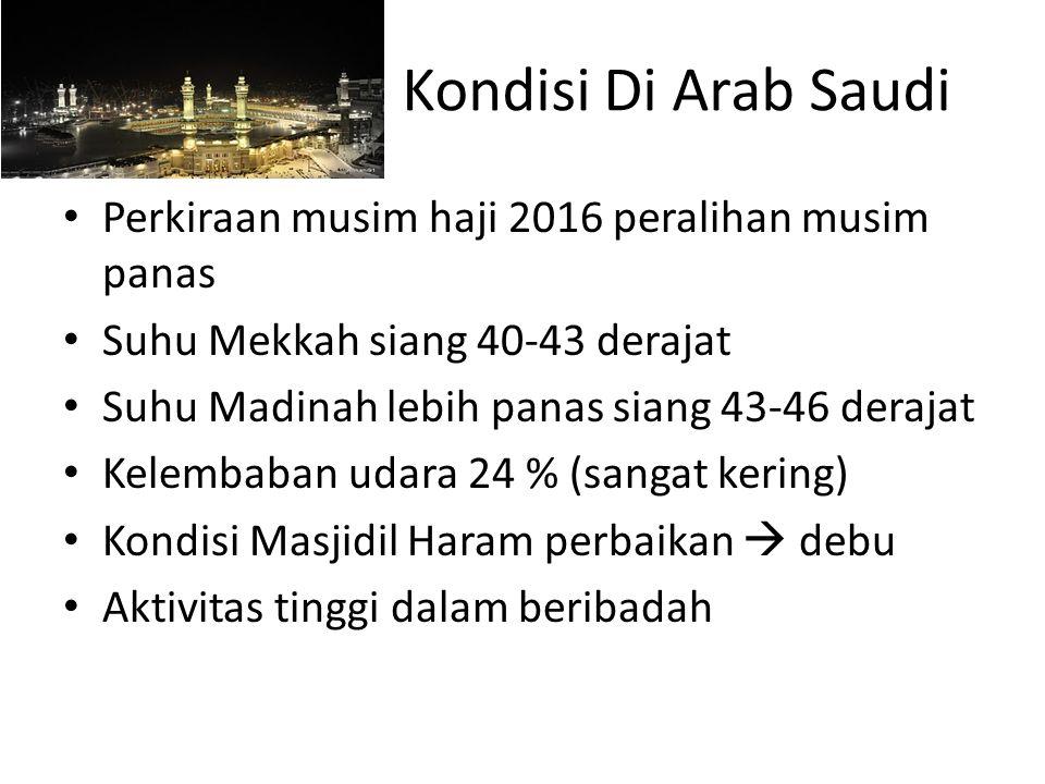 Kondisi Di Arab Saudi Perkiraan musim haji 2016 peralihan musim panas