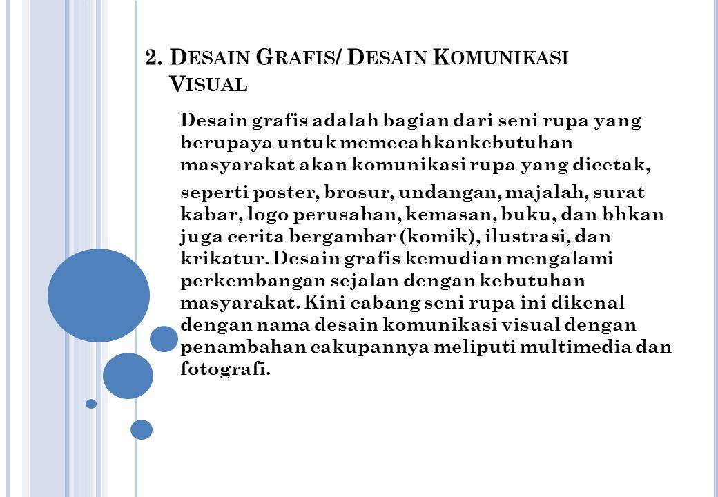 2. Desain Grafis/ Desain Komunikasi Visual