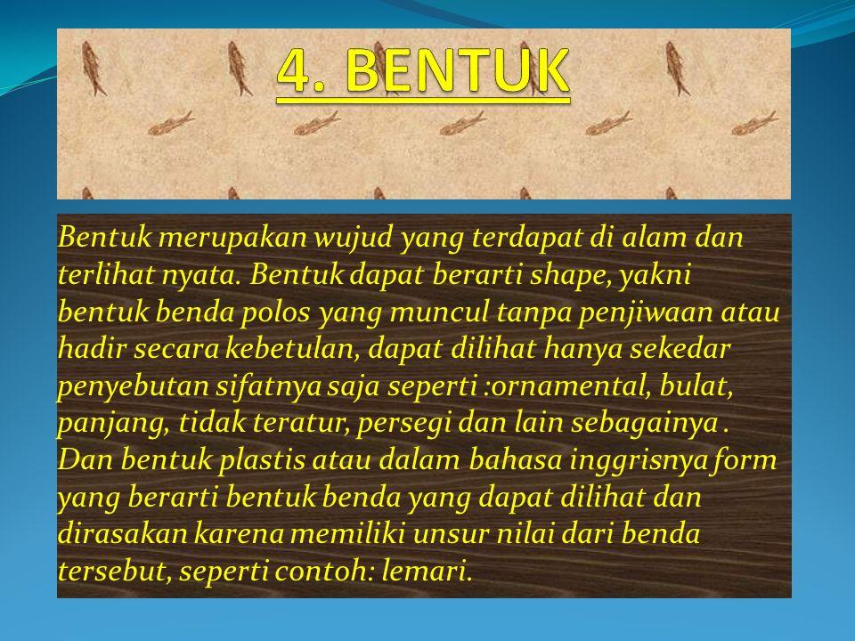4. BENTUK