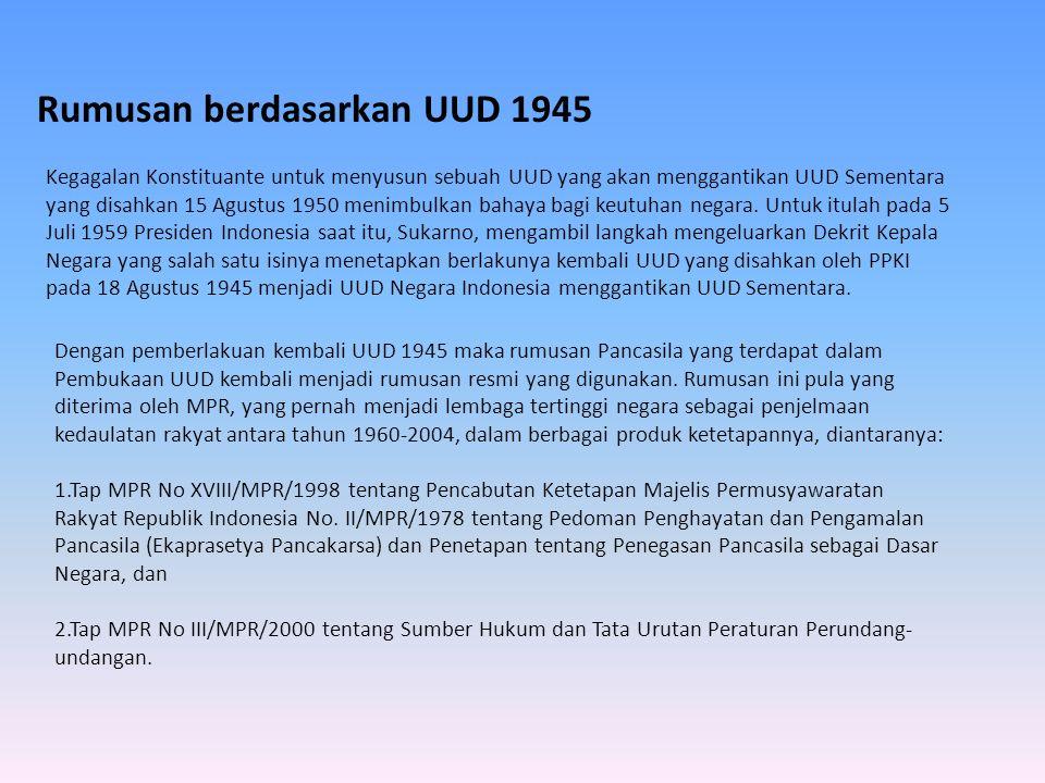 Rumusan berdasarkan UUD 1945