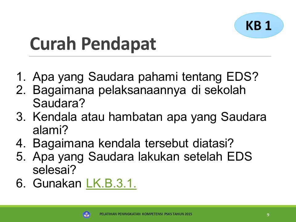 Curah Pendapat KB 1 Apa yang Saudara pahami tentang EDS