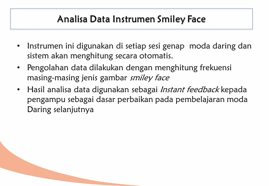 Analisa Data Instrumen Smiley Face