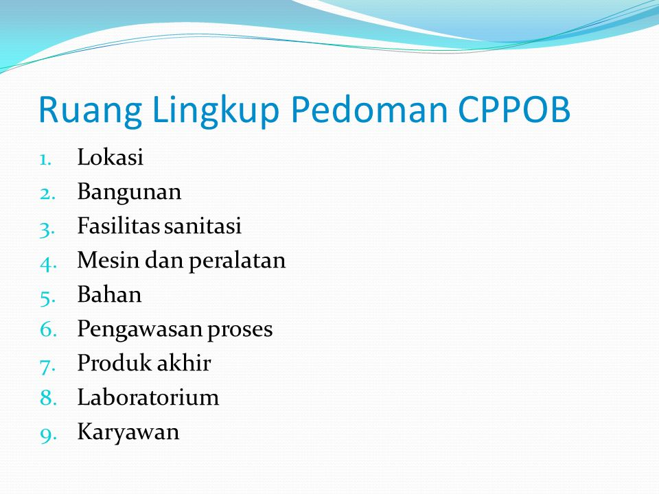 Ruang Lingkup Pedoman CPPOB