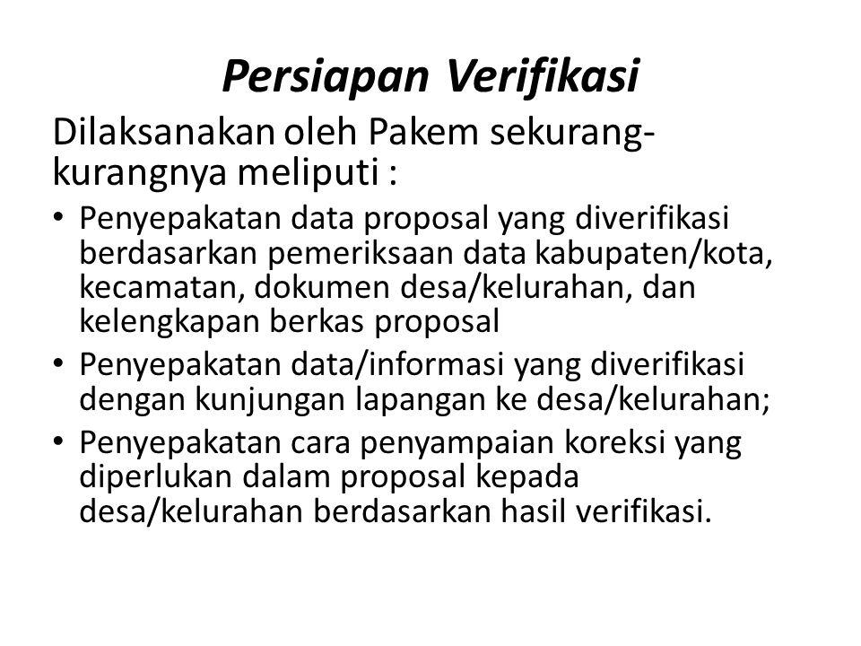 Persiapan Verifikasi Dilaksanakan oleh Pakem sekurang-kurangnya meliputi :