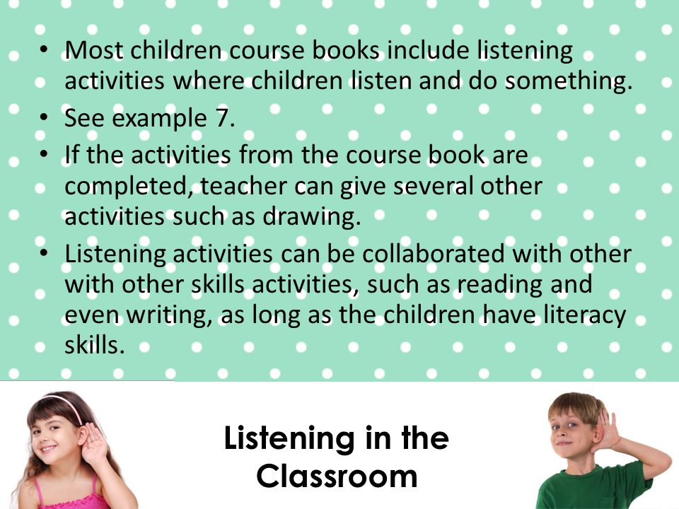 Listening in the Classroom