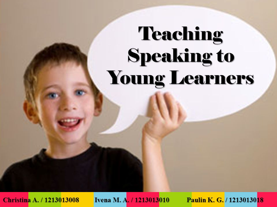 Teaching Speaking to Young Learners