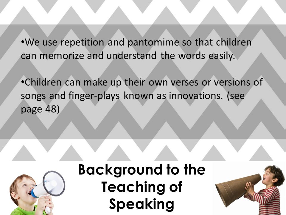 Background to the Teaching of Speaking