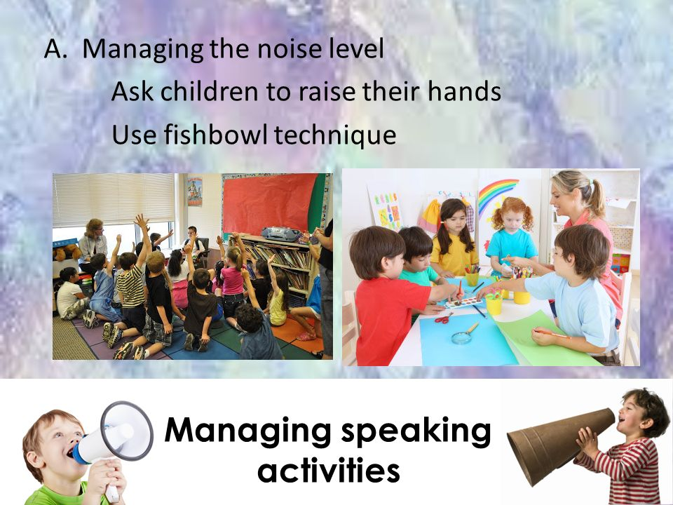 Managing speaking activities