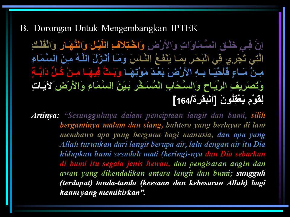 B. Dorongan Untuk Mengembangkan IPTEK