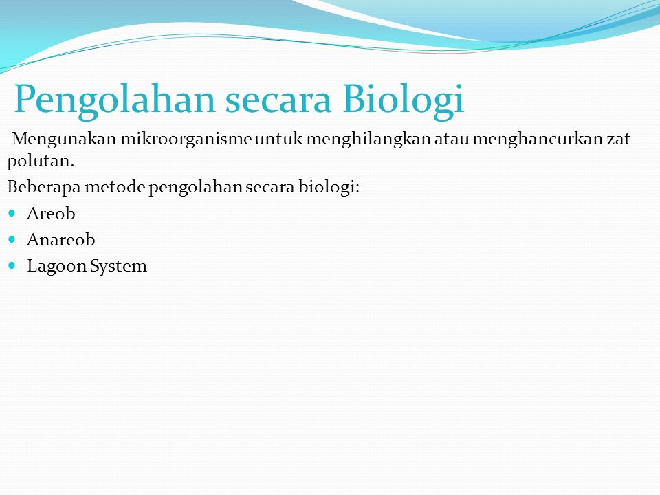 Pengolahan secara Biologi