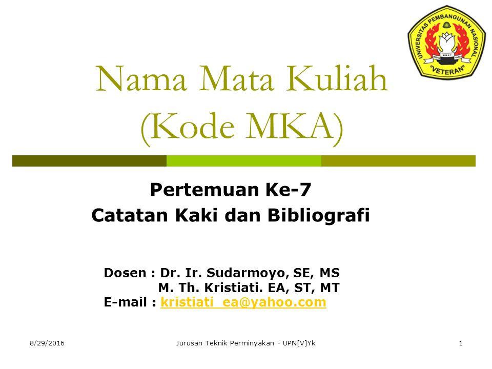 Nama Mata Kuliah (Kode MKA)