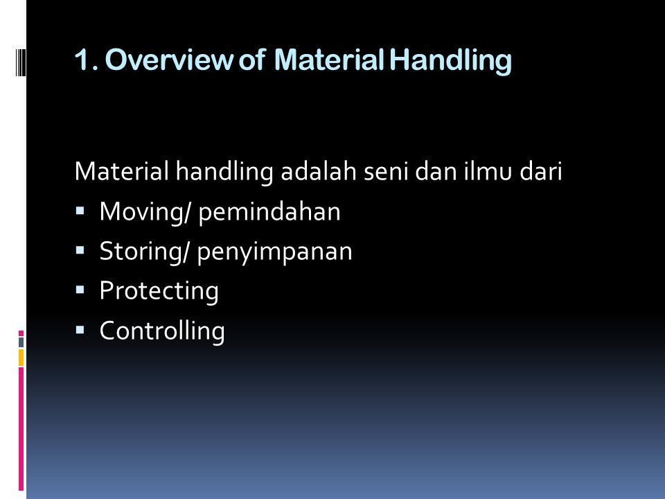 1. Overview of Material Handling
