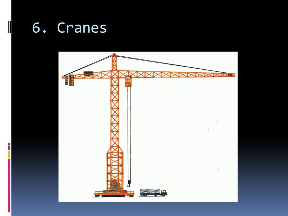 6. Cranes