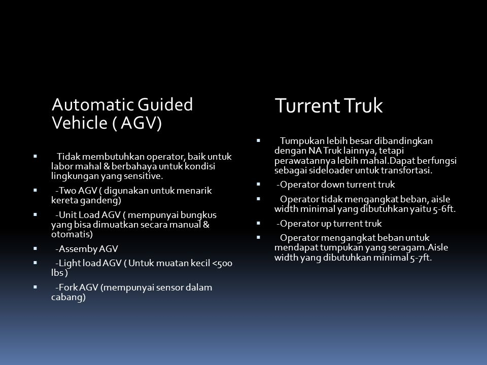 Automatic Guided Vehicle ( AGV)