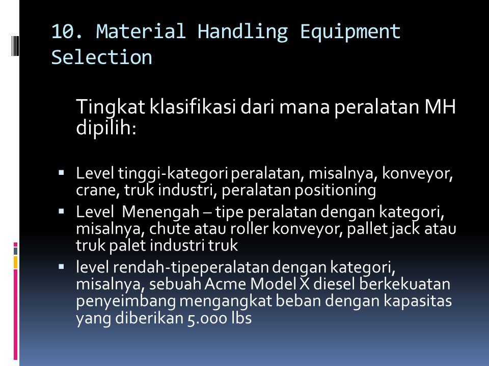 10. Material Handling Equipment Selection