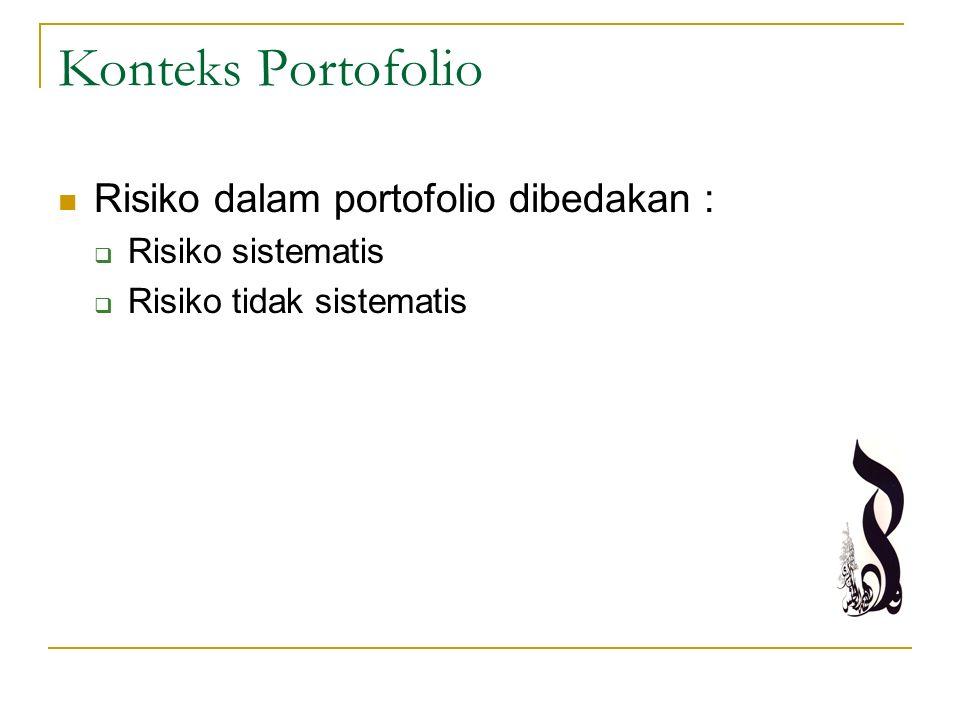 Konteks Portofolio Risiko dalam portofolio dibedakan :