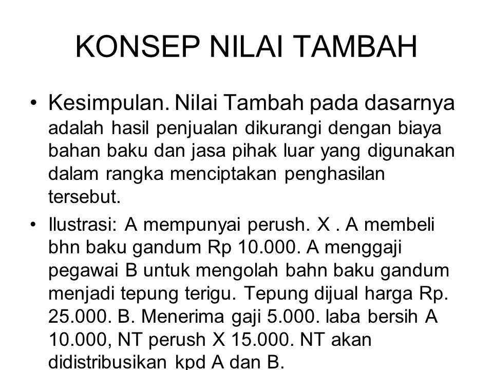 KONSEP NILAI TAMBAH