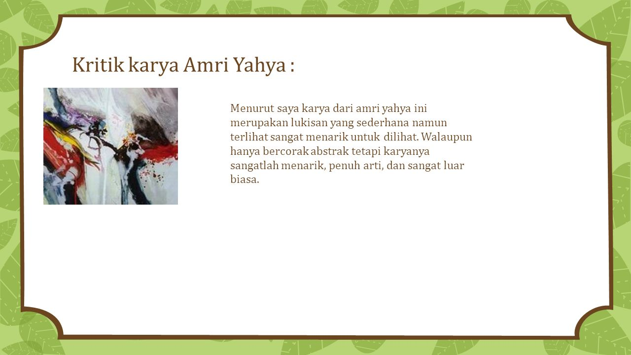 Kritik karya Amri Yahya :