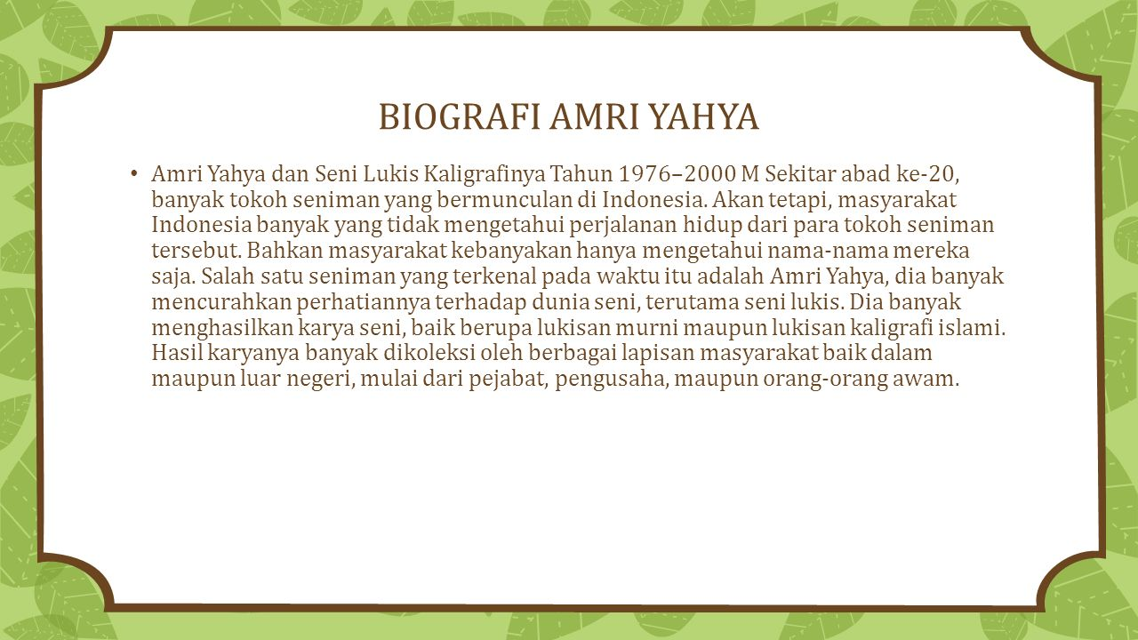 BIOGRAFI AMRI YAHYA